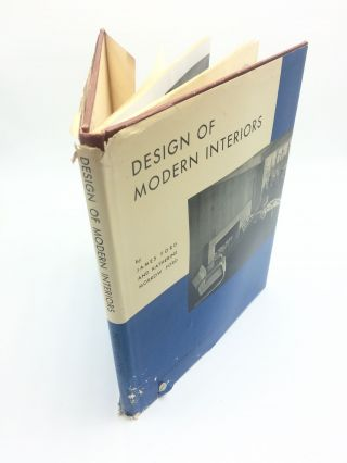 Design of Modern Interiors. James Ford, Katherine Morrow Ford
