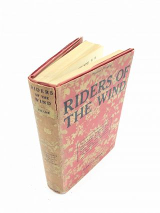 Riders of the Wind -- WITH 2 DUST JACKETS. Elswyth Thane