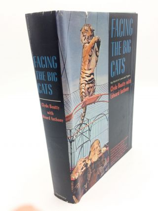 Facing the Big Cats. Clyde Beatty