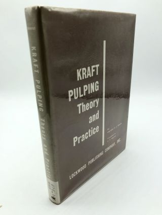 Kraft Pulping: Theory and Practice. Joseph Wenzl Hermann Franz