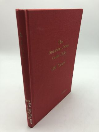 History of The American Jersey Cattle Club 1868-1968. Guy M. Crews