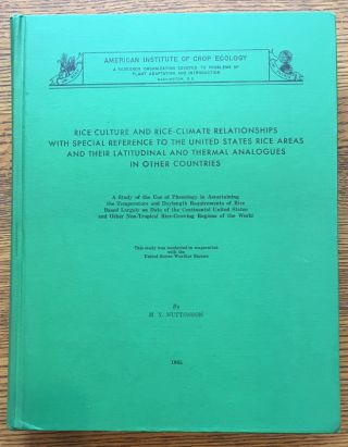 Rice Culture and Rice-Climate Relationships with Special Reference to the United States Rice...