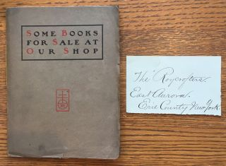 Some Books for Sale at our Shop. Elbert Hubbard, Roycrofters