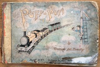 Puff-Puff: About a Baby Puffy-Train [cover title: The Run-a-way Puff-Puff]. Gertrude M. Bradley