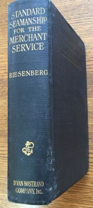 Standard Seamanship for the Merchant Service. Felix Riesenberg