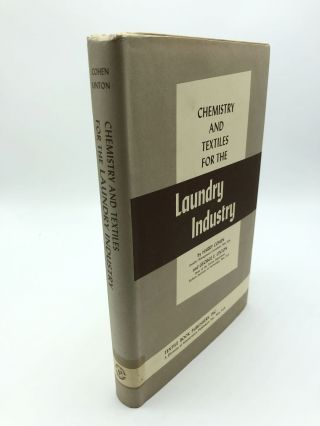 Chemistry and Textiles for the Laundry Industry. George Edward Linton Harry Cohen