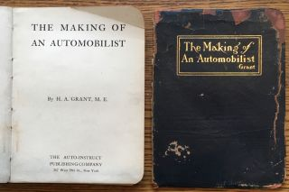 The Making of an Automobilist. H. A. Grant