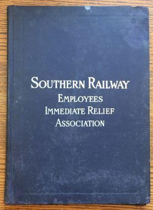 Southern Railway Employees Immediate Relief Association: Souvenir of our Third Anniversary....