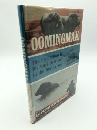 Oomingmak: the Expedition to the Musk Ox Island in the Bering Sea. Peter Matthiessen