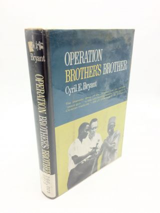 Operation Brother's Brother. Cyril E. Bryant, Billy Graham, frwd