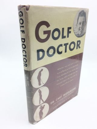 Golf Doctor. Cary 'Doc' Middlecoff, Bob Hope, frwd
