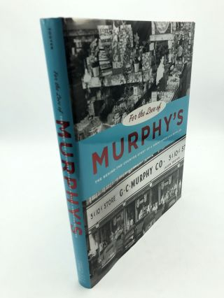 For the Love of Murphy's: The Behind-the-Counter Story of a Great American Retailer. Jason Togyer