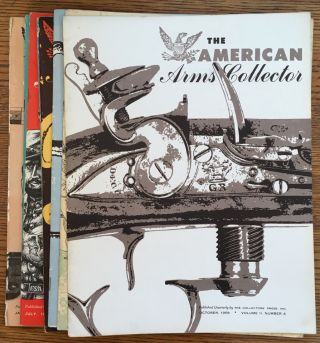 The American Arms Collector, complete run of 8 issues, Volume 1, Nos. 1-4 and Volume 2, Nos. 1-4....