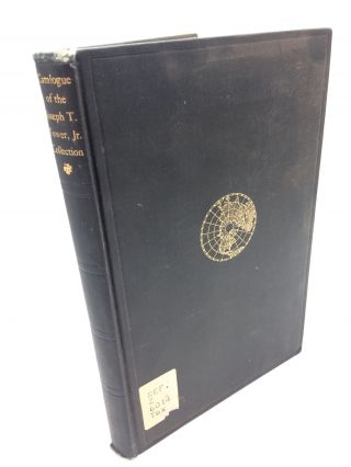 The Catalogue of the Collection of Joseph T. Tower, Jr, Class of 1921, in the Institute of...