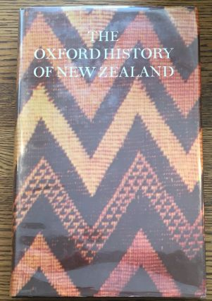 The Oxford History of New Zealand. W. H. Oliver, B. R. Williams