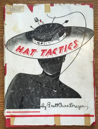 Hat Tactics. Brett Ours Drager