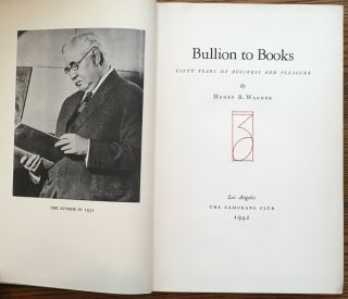 Bullion to Books: Fifty Years of Business and Pleasure
