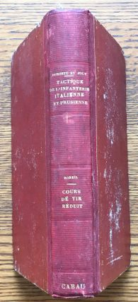 Reglement du 15 Mai 1872 pour l'Instruction Tactique de l'Infanterie Italienne... bound with, Le...