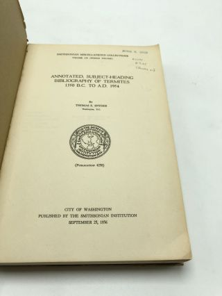Annotated, Subject-Heading Bibliography of Termites 1350 BC to AD 1954 (Smithsonian Miscellaneous Collections, Volume 130)
