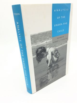 Analysis of the Under-Five Child. Robert Tyson