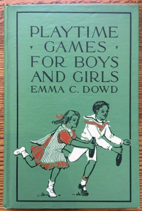 Playtime Games for Boys and Girls: Told in Story Form