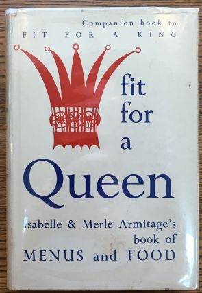 Fit for a Queen. Isabelle, Merle Armitage