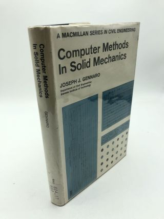 Computer Methods in Solid Mechanics (Macmillan Series in Civil Engineering). Joseph J. Gennaro