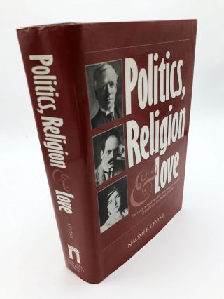 Politics, Religion and Love. Naomi Levine