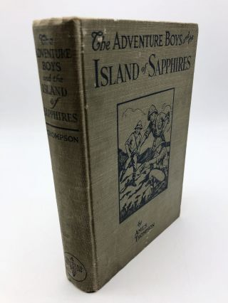 The Adventure Boys and the Island of Sapphires. Ames Thompson