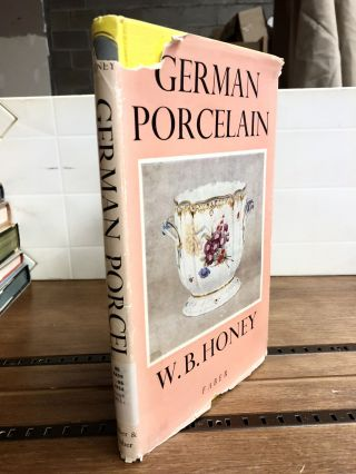 German Porcelain. W B. Honey
