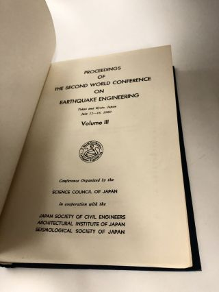 Proceedings of the Second World Conference on Earthquake Engineering: Tokyo and Kyoto, Japan, July 11-18, 1960 (3 Volume Set)