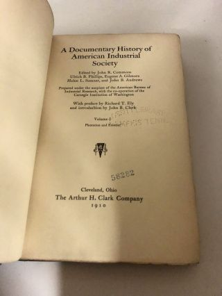 A Documentary History of American Industrial Society (10 Volumes Complete)