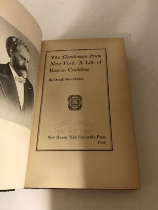 The Gentleman From New York: A Life of Roscoe Conkling