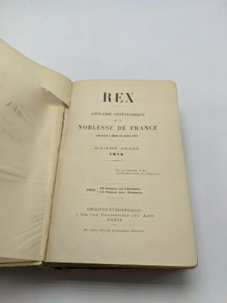 Rex: Genealogical Directory of the Nobility of France. Second year 1910