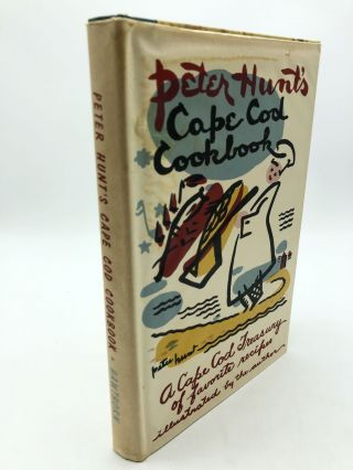 Peter Hunt's Cape Cod Cookbook. Peter Hunt