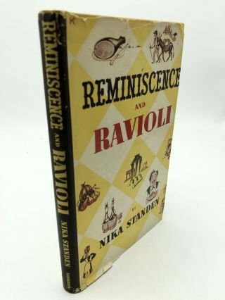 Reminiscence and Ravioli. Nika Standen