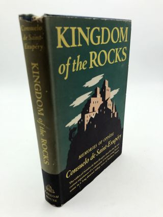 Kingdom of the Rocks: Memories of Oppede. Consuelo de St. Exupery