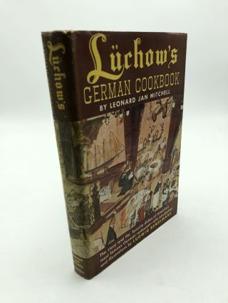 Luchow's German Cookbook. Leonard Jan Mitchell