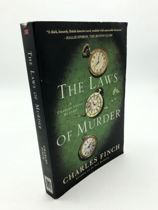 The Laws of Murder: A Charles Lenox Mystery. Charles Finch