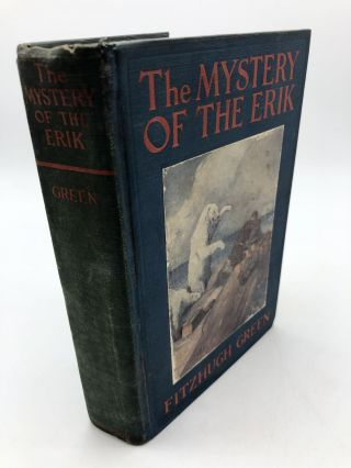 The Mystery Of The Erik. Fitzhugh Green