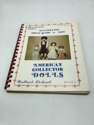 Encyclopedia of American Collector Dolls (Book 1). Sherry Ehrhardt