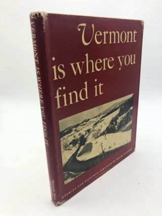 Vermont is Where You Find It. Keith Warren Jennison