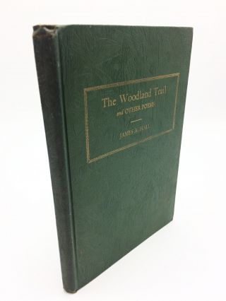 The Woodland Trail and Other Poems