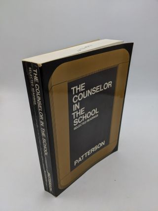 The Counselor in the School. Cecil H. Patterson
