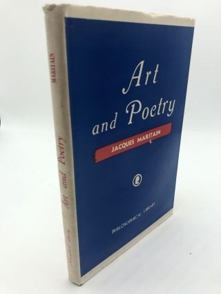 Art and Poetry. Jacques Maritain