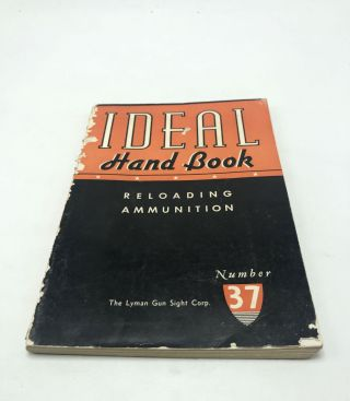 The Ideal Hand Book No. 37, Rifles, Revolvers and Pistols