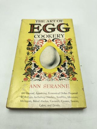 The Art of Egg Cookery. Ann Seranne