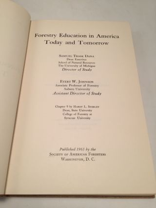 Forestry Education in America Today and Tomorrow