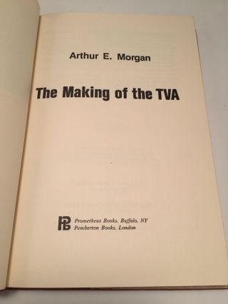 The Making of the TVA