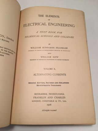The Elements of Electrical Engineering: A Text Book for Technical Schools and Colleges (Volume 2)